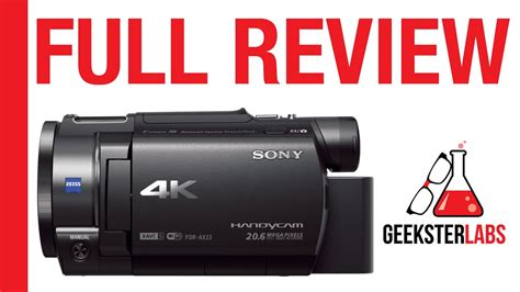 Sony FDR-AX33 4K Handycam Camcorder Full Review - YouTube