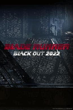 Blade Runner Black Out 2022 - Wikipedia