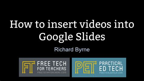 Practical Ed Tech Tip of the Week - Insert Videos Into